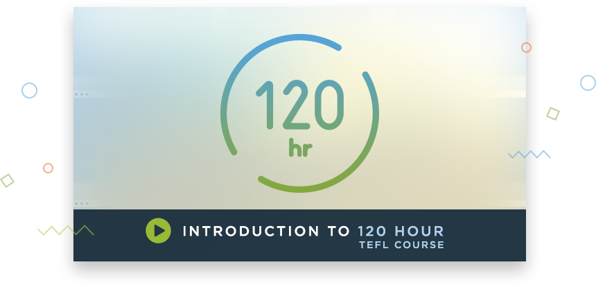 120 Hour Advanced TEFL Course Video