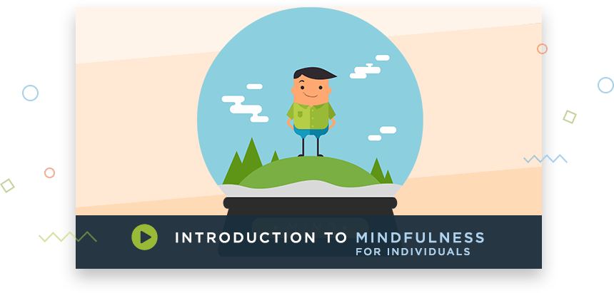 Mindfulness For Individuals Video
